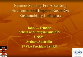 Remote Sensing For Assessing Environmental Impacts Based On Sustainability Indicators