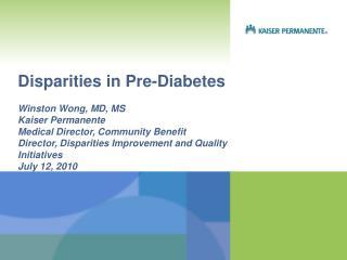 Disparities in Pre-Diabetes