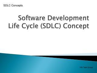 Software Development Life Cycle (SDLC) Concept