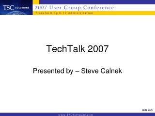 TechTalk 2007