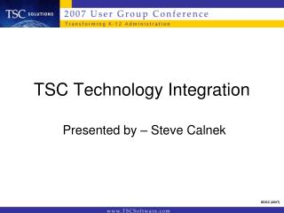 TSC Technology Integration