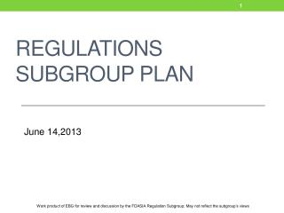 Regulations Subgroup Plan