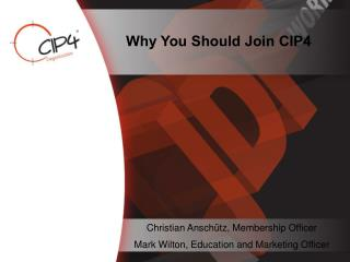 Why You Should Join CIP4