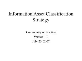 Information Asset Classification Strategy