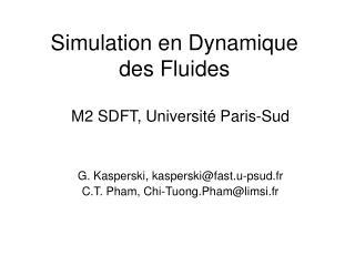 Simulation en Dynamique  des Fluides