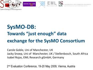 "SysMO-DB:  Towards ""just enough"" data exchange for the SysMO Consortium"