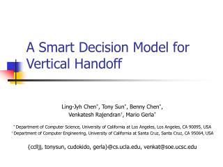 A Smart Decision Model for Vertical Handoff
