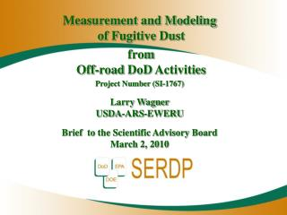 Measurement and Modeling of Fugitive Dust from Off-road DoD Activities