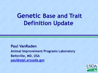 Genetic  Base and Trait Definition Update