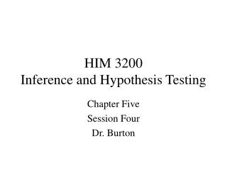 HIM 3200 Inference and Hypothesis Testing