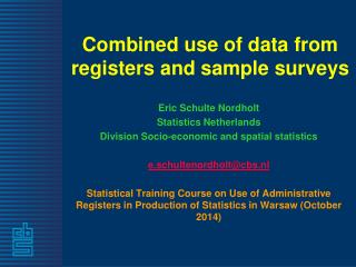 Combined use of data from registers and sample surveys