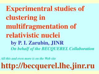 Experimentral studies of clustering in multifragmentation of relativistic nuclei