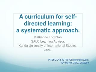 A curriculum for self-directed learning: a systematic approach .