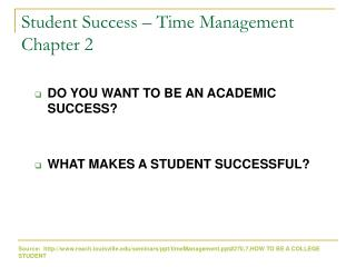 Student Success – Time Management Chapter 2