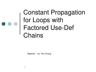 Constant Propagation for Loops with Factored Use-Def Chains