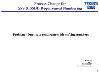 Process Change for SSS & SSDD Requirement Numbering