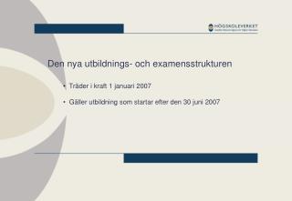 Den nya utbildnings- och examensstrukturen