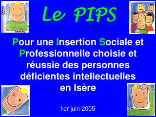 Le  PIPS