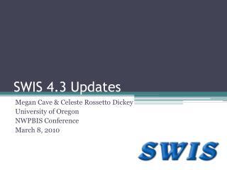 SWIS 4.3 Updates