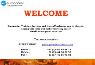 WELCOME Eurocopter Training Services and its staff welcome you to the site.