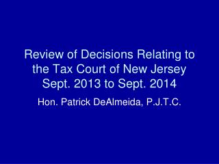 Review of Decisions Relating to the Tax Court of New Jersey Sept. 2013 to Sept. 2014