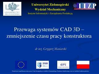 dr inż. Grzegorz Maniarski