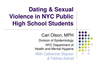 Dating & Sexual  Violence in NYC Public  High School Students