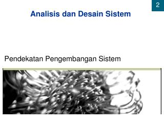 Analisis dan Desain Sistem