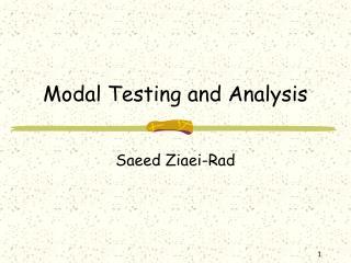 Modal Testing and Analysis