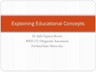Explaining Educational Concepts