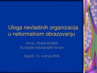 Uloga nevladinih organizacija u neformalnom obrazovanju