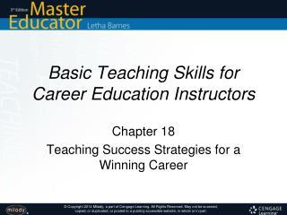 Basic Teaching Skills for Career Education Instructors