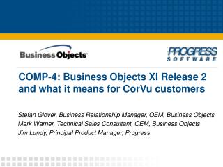 COMP-4: Business Objects XI Release 2 and what it means for CorVu customers