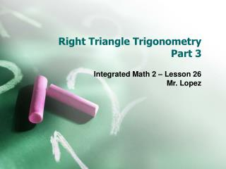 Right Triangle Trigonometry  Part 3