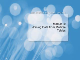 Module 4: Joining Data from Multiple Tables