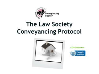 The Law Society Conveyancing Protocol