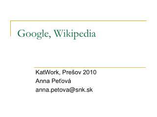 Google, Wikipedia