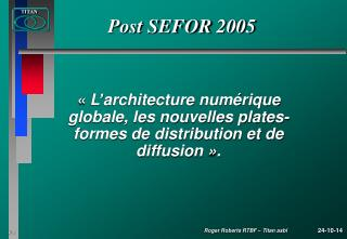 Post SEFOR 2005