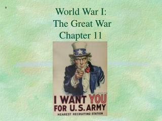World War I:  The Great War              Chapter 11