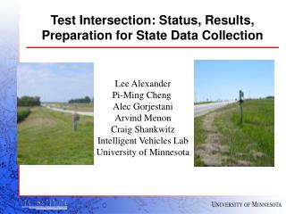 Test Intersection: Status, Results, Preparation for State Data Collection