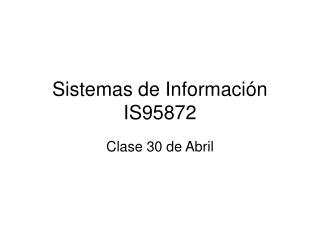 Sistemas de Información IS95872