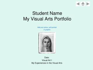 Student Name My Visual Arts Portfolio