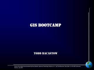 GIS BOOTCAMP