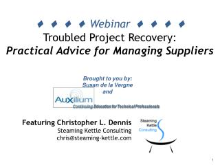      Webinar      Troubled Project Recovery:  Practical Advice for Managing Suppliers