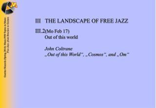 III THE LANDSCAPE OF FREE JAZZ