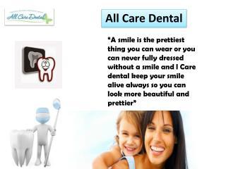 All Care Dental - A Joy Giver