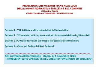 Sezione 1 : T.U. Edilizia e altre prescrizioni dell'urbanistica