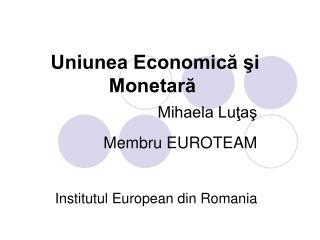 Uniunea Economică şi Monetară