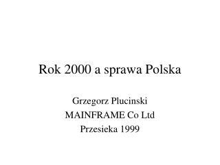 Rok 2000 a sprawa Polska