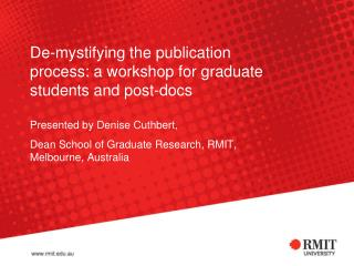 De-mystifying the publication process: a workshop for graduate students and post-docs